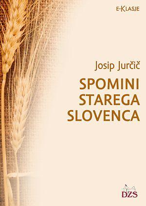 Josip Jurčič: Spomini starega Slovenca