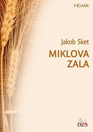 Jakob Sket: Miklova Zala