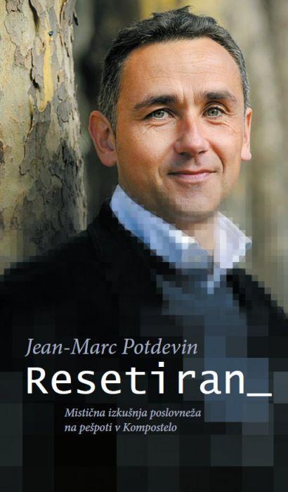 Jean-Marc Potdevin: Resetiran