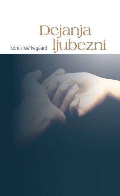 Søren Kierkegaard: Dejanja ljubezni