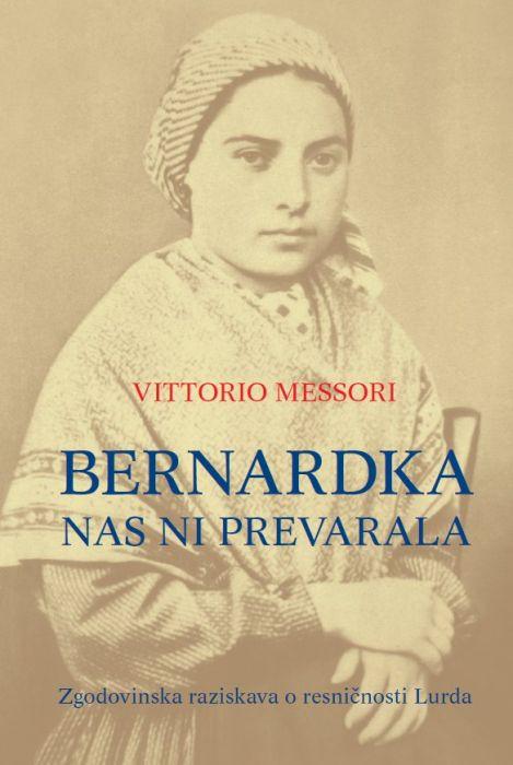 Vittorio Messori: Bernardka nas ni prevarala