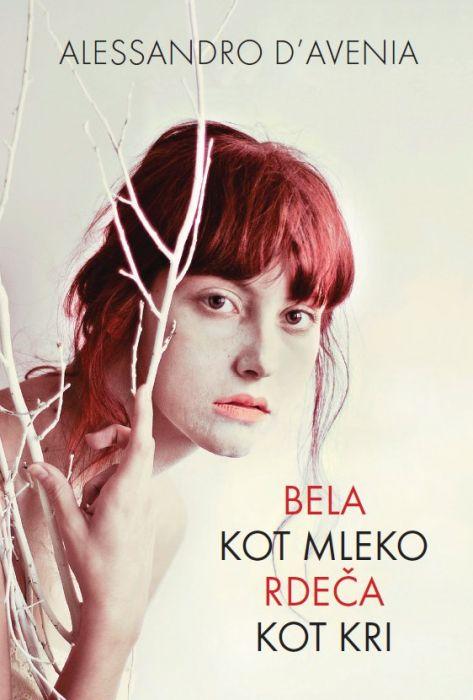 Alessandro D'Avenia: Bela kot mleko, rdeča kot kri