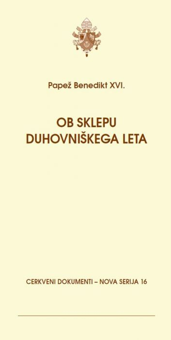papež Benedikt XVI.: Ob sklepu duhovniškega leta