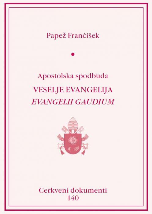 Papež Frančišek: Veselje evangelija
