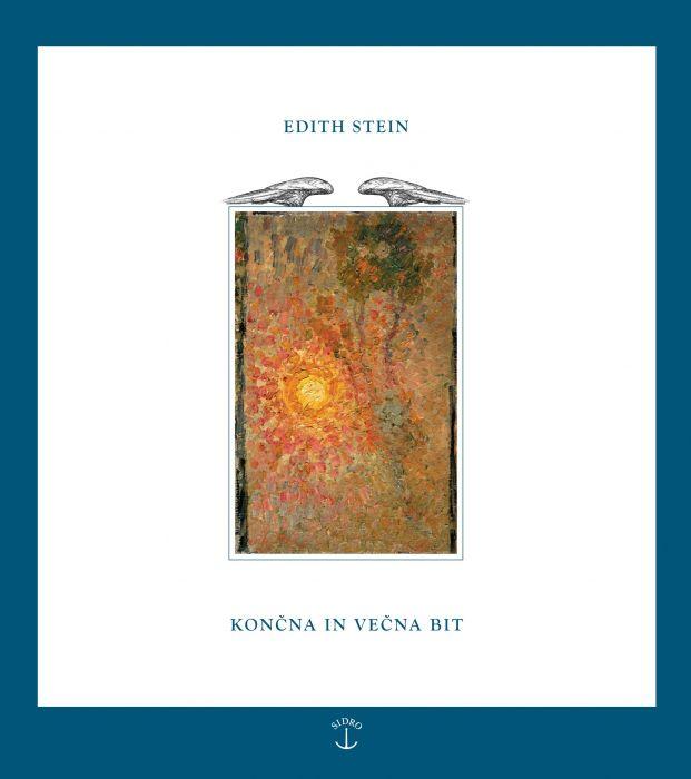 Edith Stein: Končna in večna bit