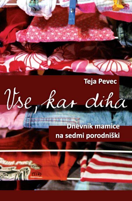 Teja Pevec: Vse, kar diha