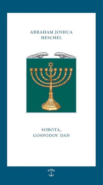 Abraham Joshua Heschel: Sobota, Gospodov dan