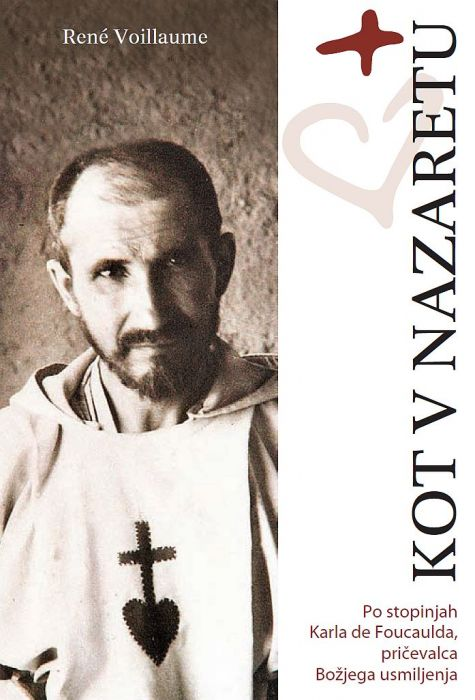 René Voillaume: Kot v Nazaretu