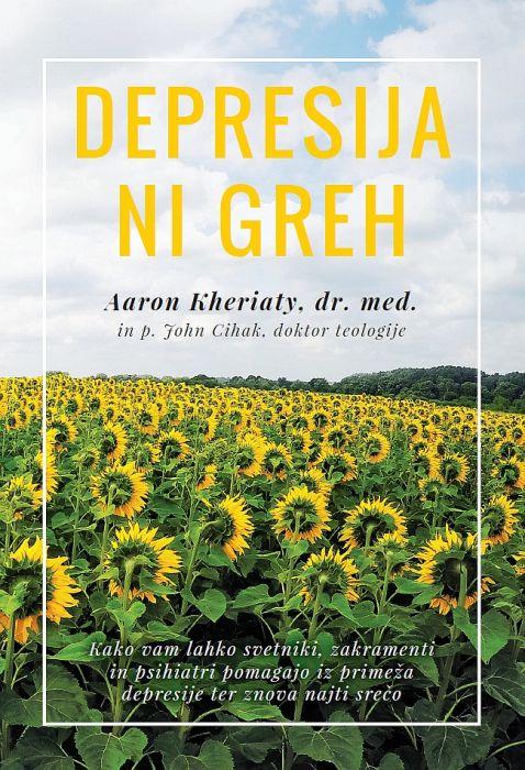 Aaron Kheriaty, John Cihak: Depresija ni greh