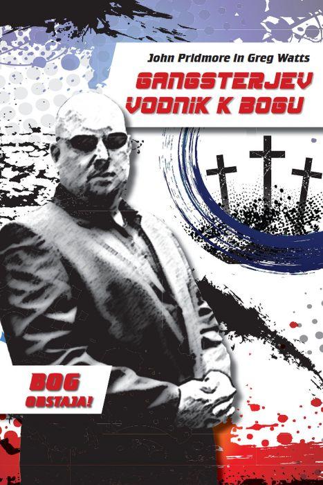 Greg Watts, John Pridmore: Gangsterjev vodnik k Bogu