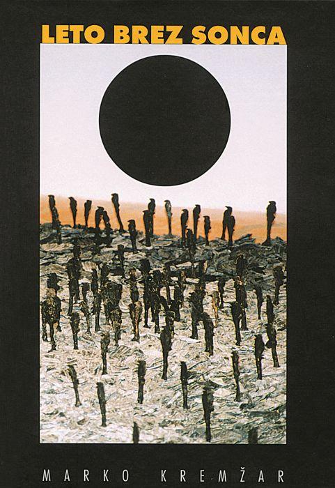 Marko Kremžar: Leto brez sonca