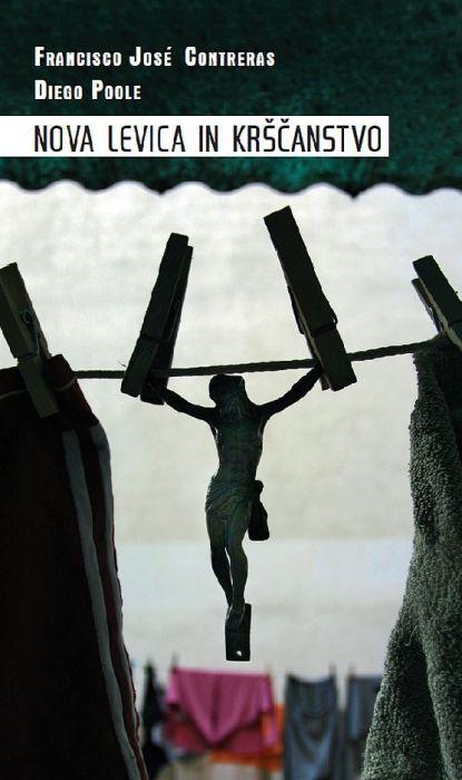 Diego Poole, Francisco Jose Contreras: Nova levica in krščanstvo