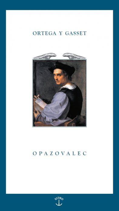 José Ortega y Gasset: Opazovalec
