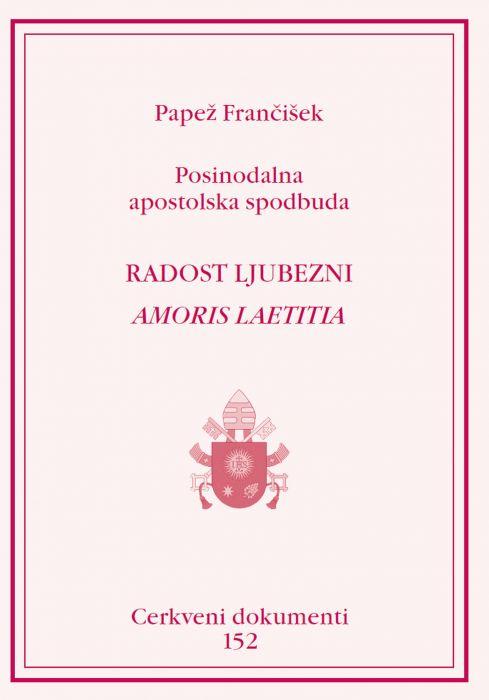 Papež Frančišek: Radost ljubezni