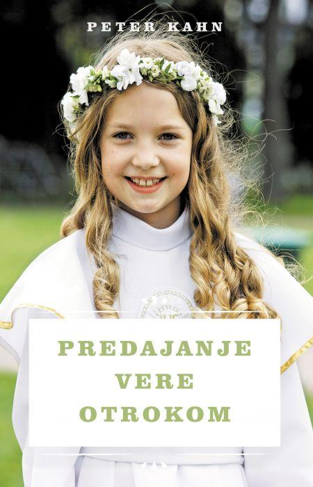 Peter Kahn: Predajanje vere otrokom