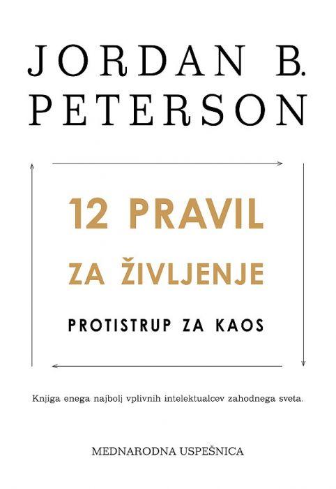 Jordan B. Peterson: 12 pravil za življenje