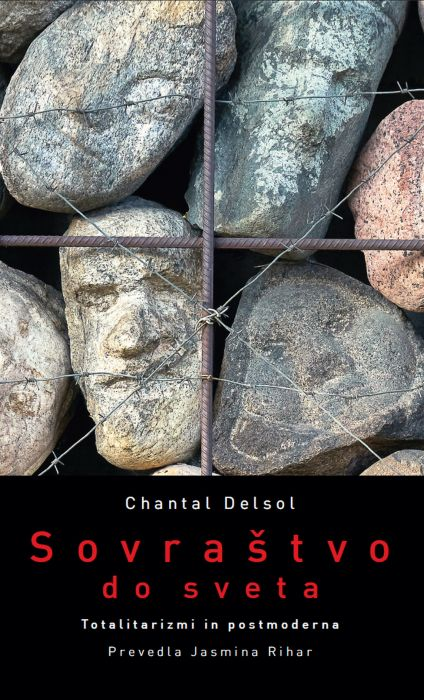 Chantal Delsol: Sovraštvo do sveta