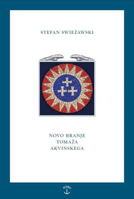 Stefan Swieźawski: Novo branje Tomaža Akvinskega