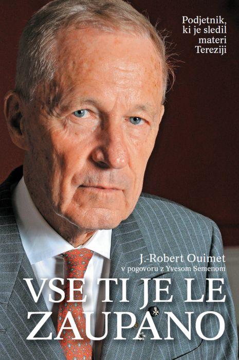 J.-Robert Ouimet in Yves Semen: Vse ti je le zaupano