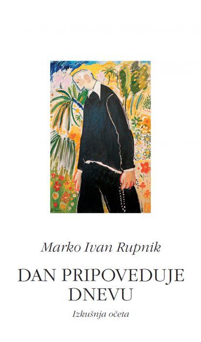 Marko Ivan Rupnik: »Dan pripoveduje dnevu«