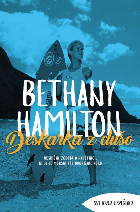 Bethany Hamilton: Deskarka z dušo