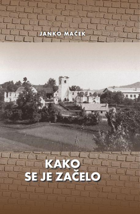 Janko Maček: Kako se je začelo