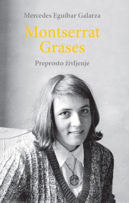 Mercedes Eguíbar Galarza: Montserrat Grases