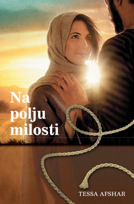 Tessa Afshar: Na polju milosti