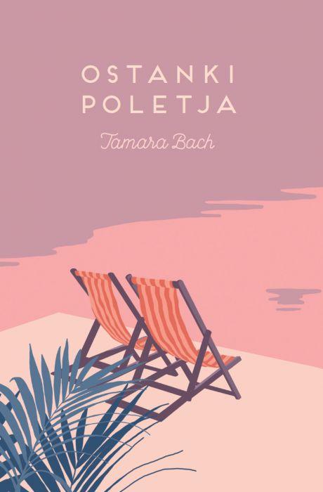 Tamara Bach: Ostanki poletja
