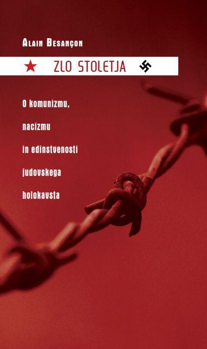 Alain Besançon: Zlo stoletja