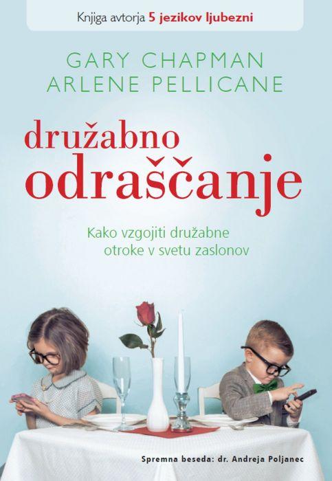 Gary D. Chapman, Arlene Pellicane: Družabno odraščanje