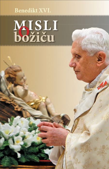 Benedikt XVI.: Misli o božiču