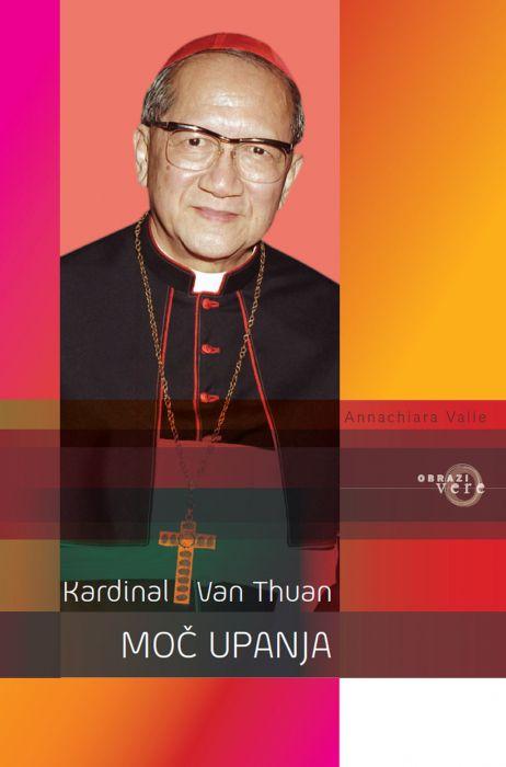 Kardinal Van Thuân: Moč upanja