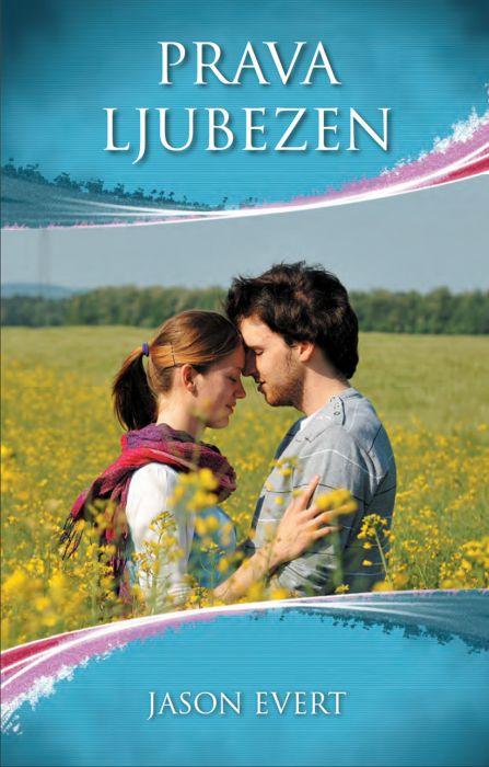 Jason Evert: Prava ljubezen