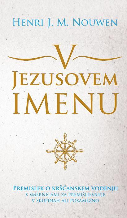 Henri J. M. Nouwen: V Jezusovem imenu