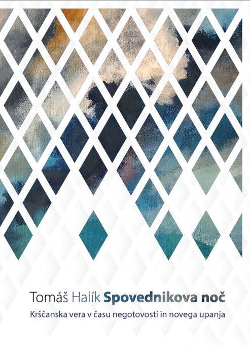 Tomáš Halík: Spovednikova noč