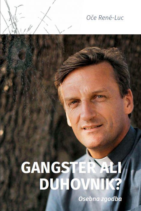 René Luc: Gangster ali duhovnik?