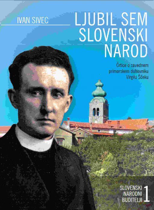 Ivan Sivec: Ljubil sem slovenski narod