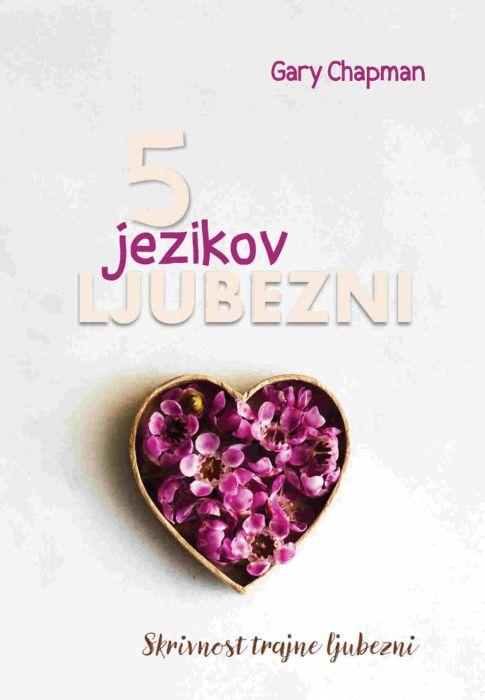 Gary Chapman: Pet jezikov ljubezni