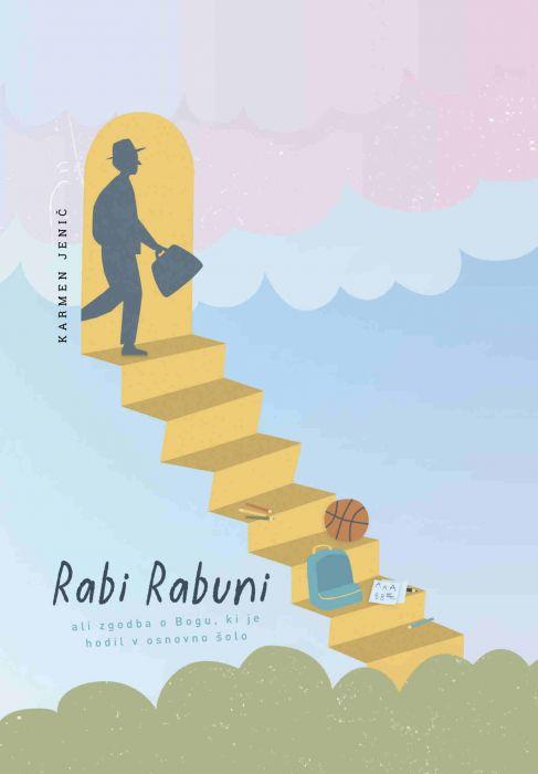 Karmen Jenič: Rabi Rabuni