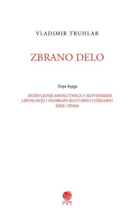 Vladimir Truhlar: Zbrano delo, 3. knjiga