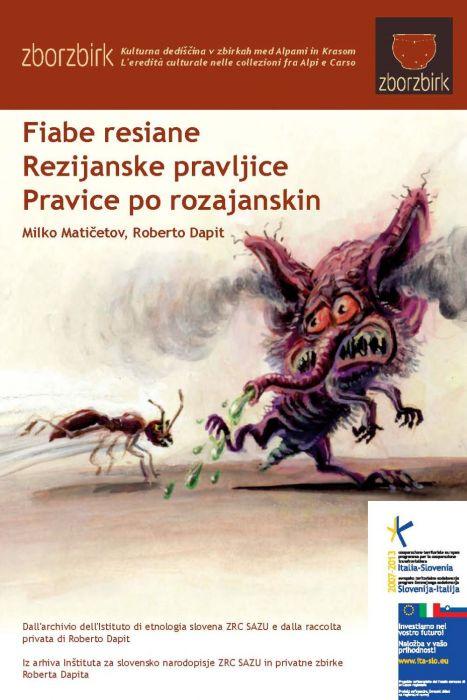 Milko Matičetov; Roberto Dapit: Fiabe resiane / Rezijanske pravljice / Pravice po rozajanskina