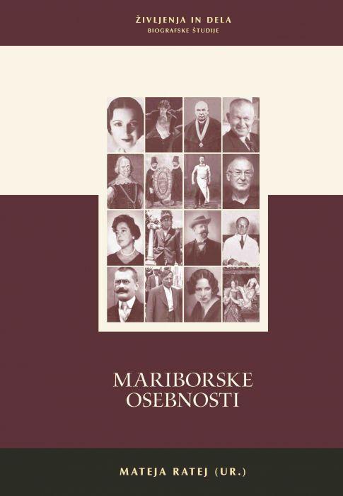Zdenko Čepič, Boris A. Novak, Aleksandra Gačić, et al.: Mariborske osebnosti