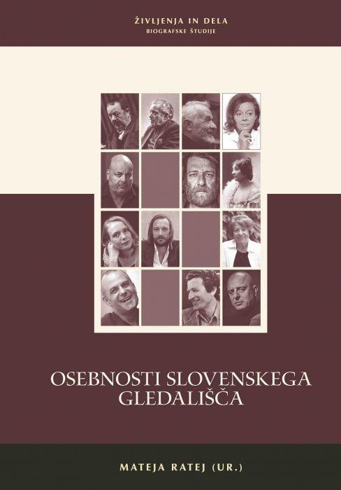Mateja ratej, Bojan Anđelković, Bojana Bajec, et al.: Osebnosti slovenskega gledališča