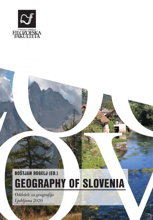 Boštjan Rogelj, urednik: Geography of Slovenia