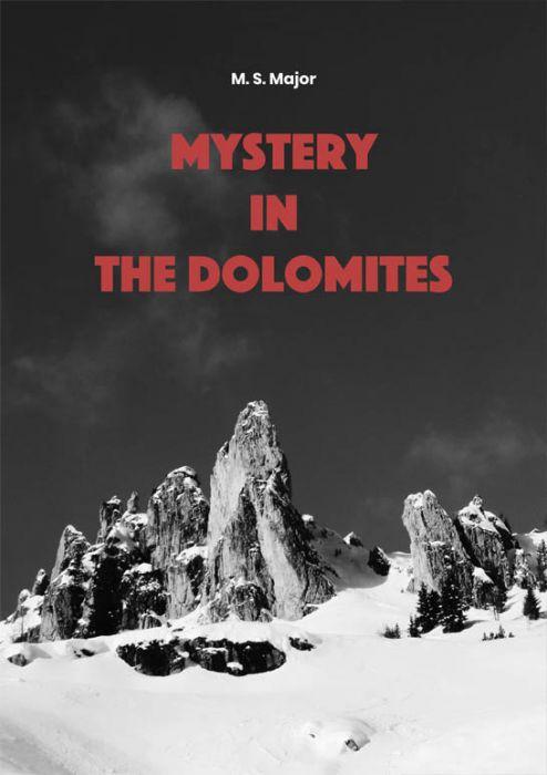 M. S. Major: Mystery in the Dolomites