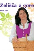 Mirjam Grilc: Zelišča z gore