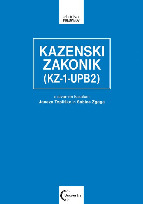 /: Kazenski zakonik (KZ-1-UPB2)