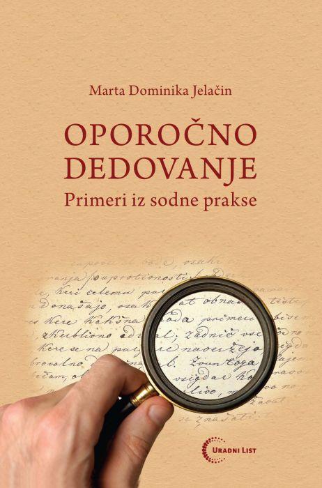 Marta Dominika Jelačin: Oporočno dedovanje