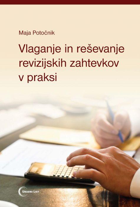 mag. Maja Potočnik: Vlaganje in reševanje revizijskih zahtevkov v praksi